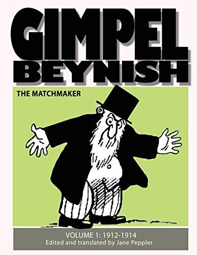 9781519216441: Gimpel Beynish the Matchmaker: Samuel Zagat's Yiddish Comic Strips 1912-1914 (Yiddish Edition)