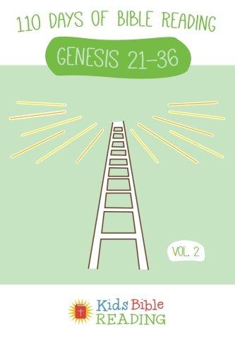 Kids Bible Reading Plan: Vol 2: Genesis 21-36: Dr David Murray