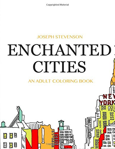 9781519217981: ENCHANTED CITIES: An Adult Coloring Book