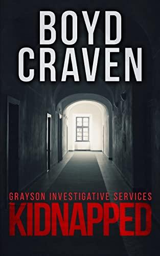 9781519219022: Kidnapped: A Jarek Grayson Private Detective Novel (Grayson Investigative Services) (Volume 1)