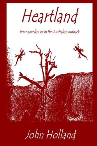 9781519220721: Heartland: Four novellas set in the Australian outback