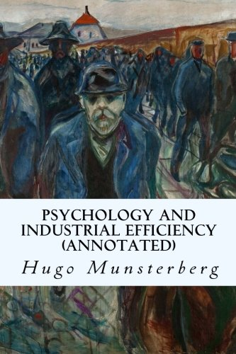 9781519222879: Psychology and Industrial Efficiency (annotated)