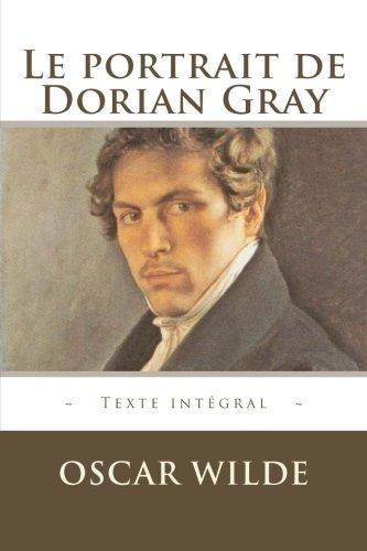 9781519222954: Le portrait de Dorian Gray (French Edition)