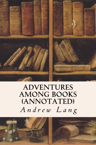 9781519227751: Adventures Among Books (annotated)