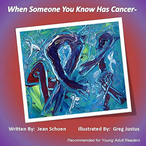 9781519228697: When Someone You Know Has Cancer