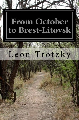 9781519230263: From October to Brest-Litovsk