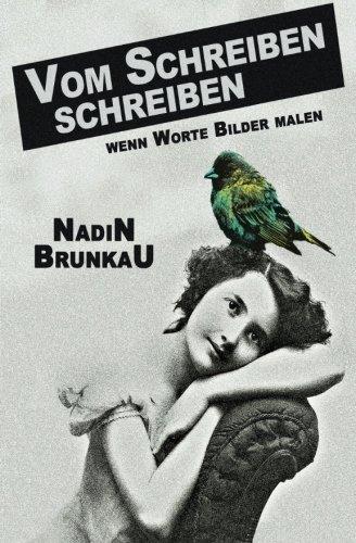 9781519230713: Vom Schreiben schreiben: Wenn Worte Bilder malen (German Edition)