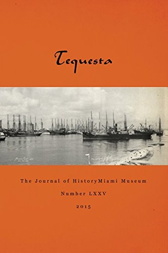 9781519231130: Tequesta: The Journal of HistoryMiami Museum (Number LXXV)