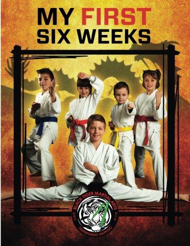 9781519231529: Black Tiger Martial Arts My First Six Weeks