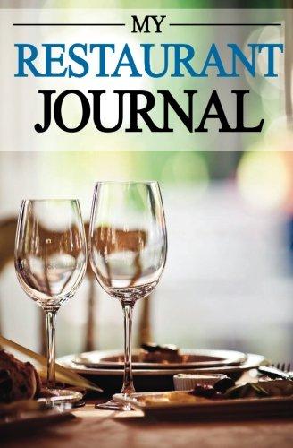 9781519232519: My Restaurant Journal