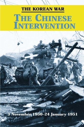 9781519236111: The Korean War: The Chinese Intervention (U.S. Army in the Korean War)