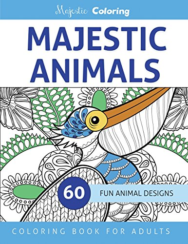9781519237125: Majestic Animals: Coloring Book for Adults