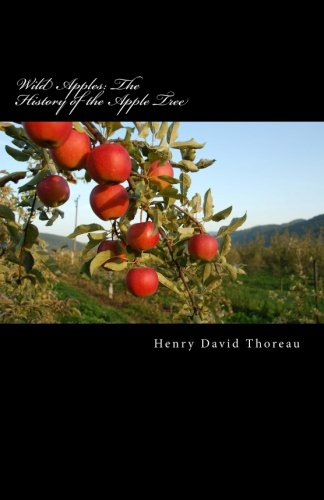 9781519237477: Wild Apples: The History of the Apple Tree