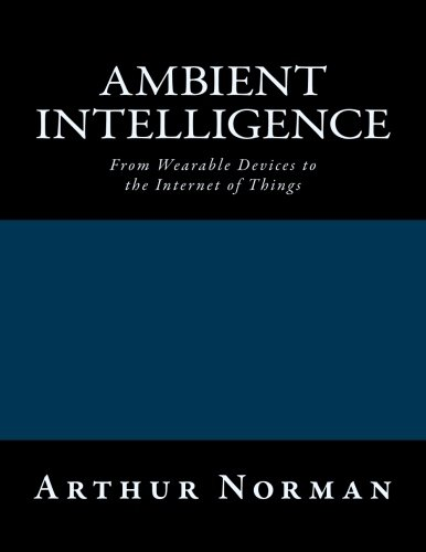 9781519237491: Ambient Intelligence: From Wearable Devices to the Internet of Things