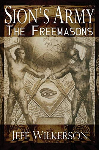 9781519240798: Sion's Army: The Freemasons