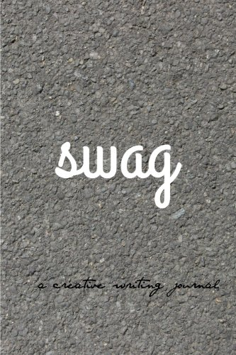 9781519243492: swag: a creative writing journal: micro journal