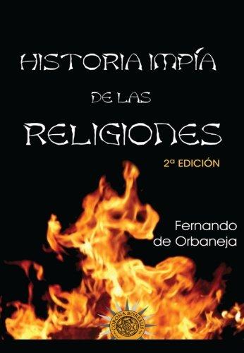 9781519245335: Historia impía de las religiones