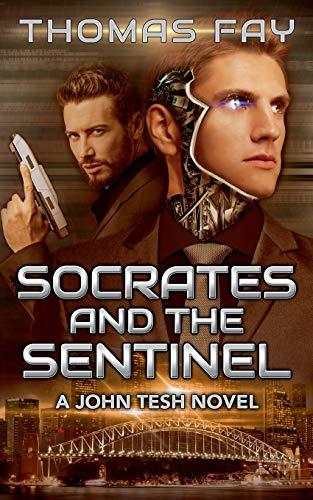 9781519246998: Socrates and the Sentinel: A John Tesh Novel