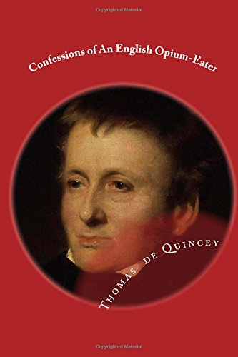 9781519248138: Confessions of An English Opium-Eater