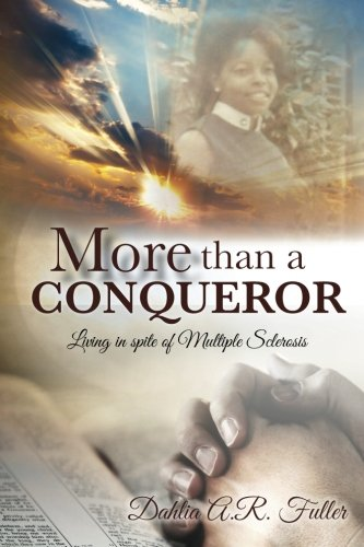 9781519248695: More Than A Conqueror: Living In Spite Of Multiple Sclerosis