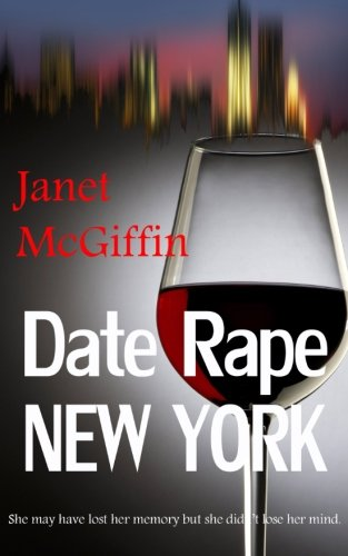 9781519249418: Date Rape New York