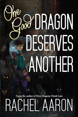 9781519249968: One Good Dragon Deserves Another (Heartstrikers) (Volume 2)