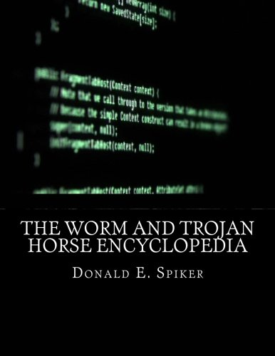 9781519252203: The Worm and Trojan Horse Encyclopedia