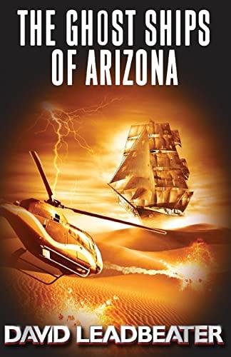 9781519252340: The Ghost Ships of Arizona (Matt Drake) (Volume 11)