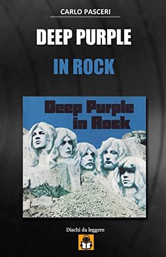 9781519252692: Deep Purple - In Rock: Dischi da leggere (Volume 7) (Italian Edition)