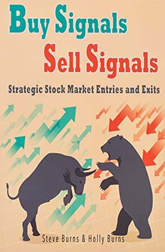 9781519254368: Buy Signals Sell Signals: Strategic Stock Market Entries and Exits