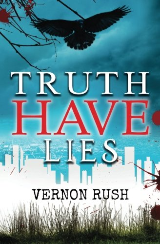 9781519254481: Truth Have Lies