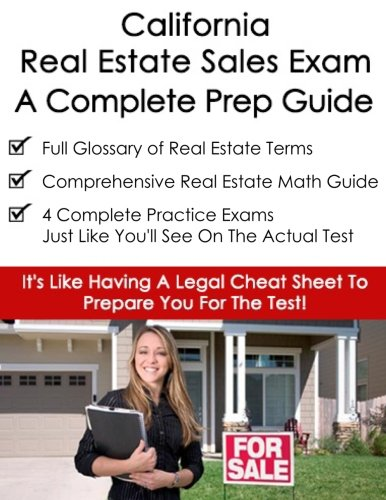 9781519254603: California Real Estate Exam A Complete Prep Guide: Principles, Concepts And 400 Practice Questions