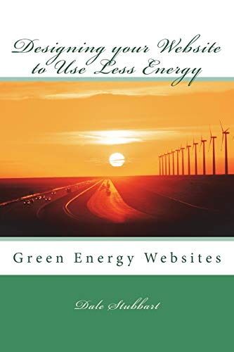 9781519254672: Designing your Website to Use Less Energy: Green Energy Websites