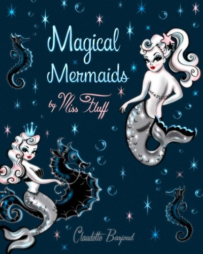 9781519255891: Magical Mermaids by Miss Fluff