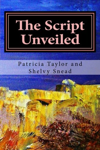 9781519256393: The Script Unveiled: An epic journey