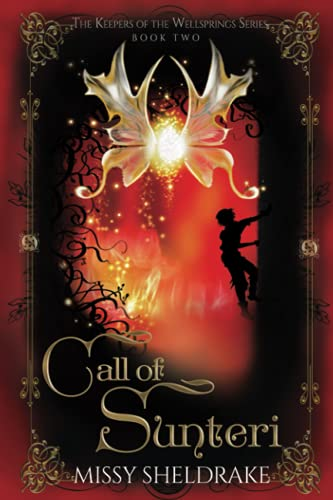 9781519257611: Call of Sunteri (Keepers of the Wellsprings) (Volume 2)