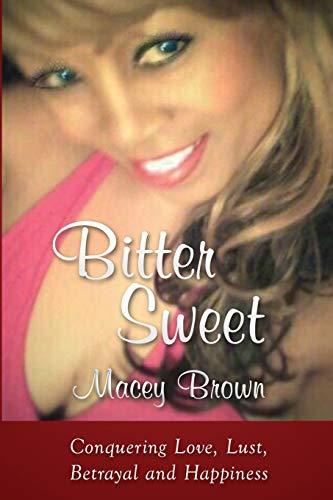 9781519258977: Bitter Sweet