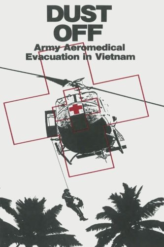 9781519259394: Dust Off: Army Aeromedical Evacuation in Vietnam (Vietnam Studies)