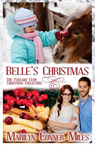9781519259677: Belle's Christmas (Pancake Club Christmas) (Volume 4)