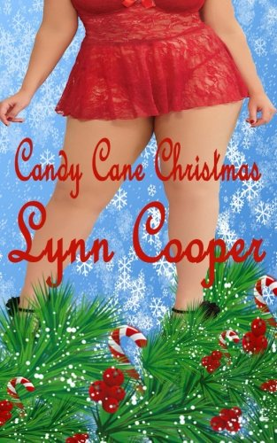 9781519262226: Candy Cane Christmas: (A Plus Size Christmas Romance)