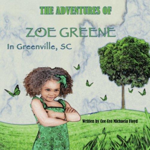 9781519263483: The Adventures Of Zoe Greene