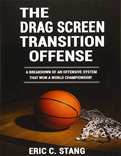 9781519264633: The Drag Screen Transition Offense (CPC Basketball)