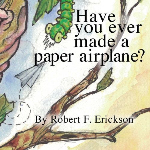 9781519264657: Have you ever made a paper airplane?