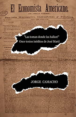 """Las toman donde las hallan!"""": Once textos: Jorge Camacho"""