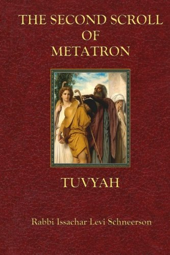 9781519270467: The Second Scroll of Metatron: Tuvyah (The Scrolls of Metatron) (Volume 2)