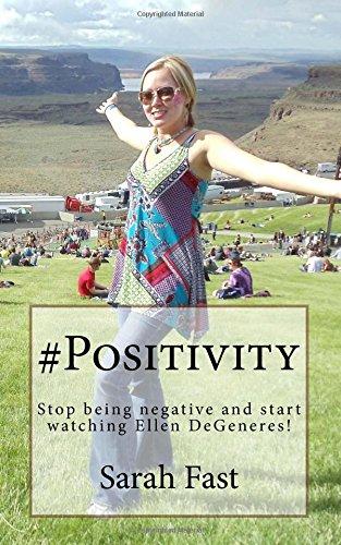 9781519270863: #Positivity: Stop being negative and start watching Ellen DeGeneres!