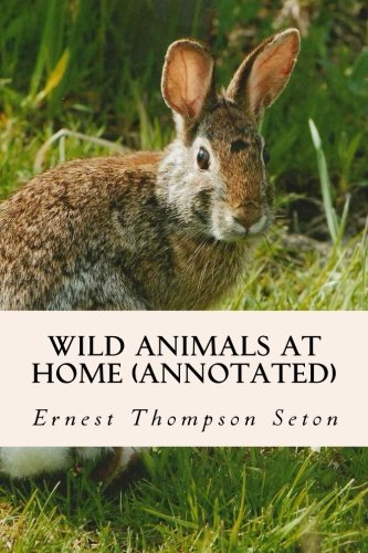 9781519272218: Wild Animals at Home (annotated)