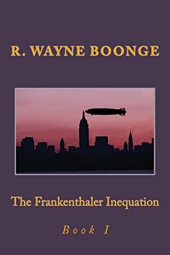 9781519272539: The Frankenthaler Inequation (Volume 1)