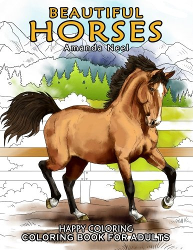 Beautiful Horses - Coloring Book for Adults by Happy ...