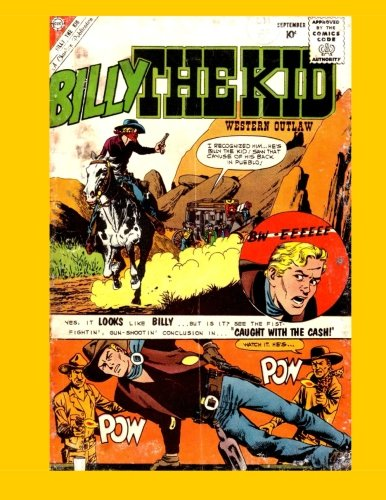 9781519278074: Billy The Kid #24: The Legendary Western Outlaw - Bonus Stories From Billy The Kid #25 - All Stories - No Ads